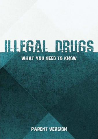 Illegal drugs - What you need to know - cover